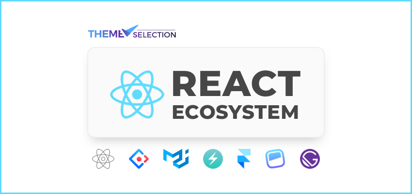 React Ecosystem
