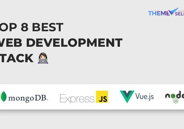 Best web development stack